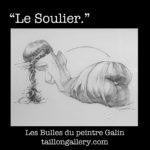 """""""Le Soulier."""" Grâce et sensualité des """"bulles"""" à Galin"""